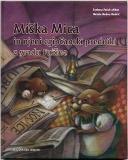 Naslovnica Miška Mica in njeni egipčanski predniki z gradu Fužine
