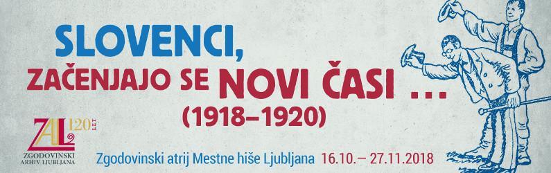 Razstava Slovenci, začenjajo se novi časi … (1918-1920)