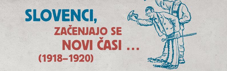 Razstava Slovenci, začenjajo se novi časi … (1918-1920) v Semiču